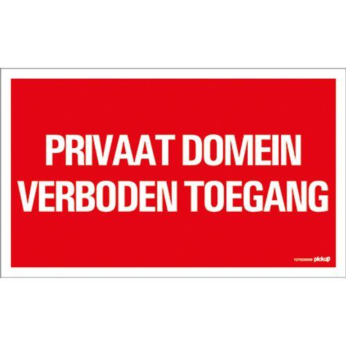 PickUp plaat 'Privaat domein Verboden toegang'